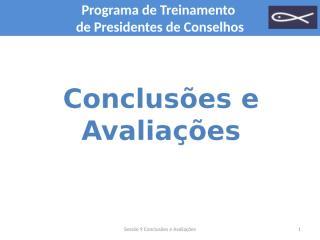 9 Sessão Conclusões e avaliações.ppt