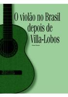Fabio_Zanon_-_O_violão_no_Brasil_depois_de_Villa-Lobos.pdf