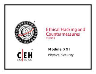 CEHv6 Module 21 Physical Security.pdf