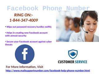 Facebook Phone Number 1-844-347-4009 Round the clock assistance.pptx
