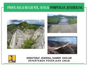 PROFIL BBWS POMPENGAN JENEBERANG  PER 2010 - SUBANDI4.pdf