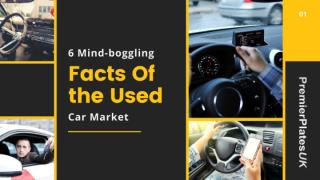 6 Mind-boggling Facts Of the Used Car Market.pptx