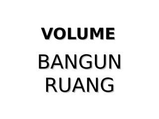 volume bangun ruang.pps