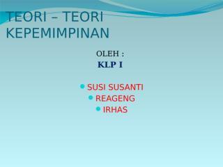 TEORI-TEORI KEPEMIMPINAN.pptx